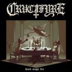 Crucifyre – Black Magic Fire