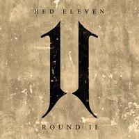 Red Eleven – Round II