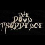 The down troddence