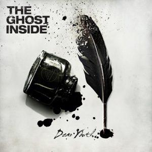 The Ghost Inside - Dear Youth (2014)