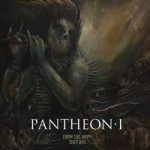Pantheon I – From the Abyss They Rise