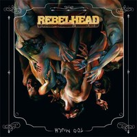 Ennakkokuuntelu: RebelHead – Too Much