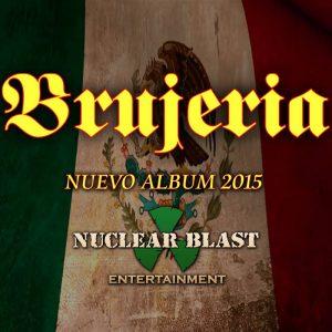 Brujeria kiinnitetty Nuclear Blast Entertainmentille