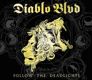 Diablo BLVD Follow The Deadlights 2014