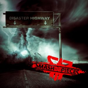 "Ennakkokuuntelu: Smash Into Pieces – ""Disaster Highway"""
