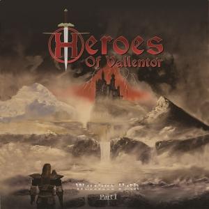 Heroes of Vallentor – The Warriors Path, Pt.I