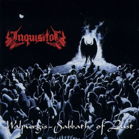 Inquisitor – Walpurgis – Sabbath of Lust
