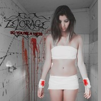 Zelorage – So You're a Mess