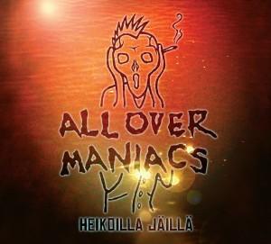 All Over Maniacs julkaisee uuden albuminsa tammikuussa