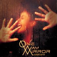 One-Way Mirror – Capture