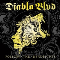 Diablo Blvd. – Follow the Deadlights
