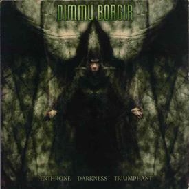 Toimituksen klassikot: Dimmu Borgir – Enthrone Darkness Triumphant