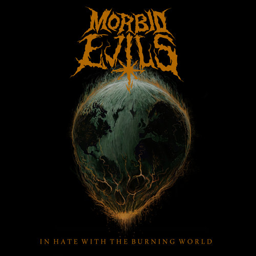 Morbid Evils – In Hate with the Burning World