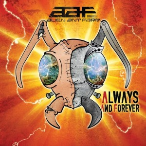 Alien Ant Farm Always And Forever 2015