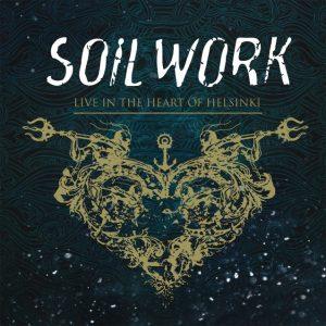 Soilwork Live In The Heart Of Helsinki 2015 DVD