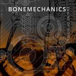 Bonemechanics – Engine Of Dissent