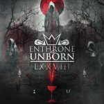 Enthrone The Unborn – LXXVIII