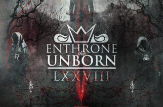 Enthrone The Unborn – LXXVIII