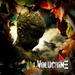 Ennakkokuuntelu: Volucrine – The Lead Heavens