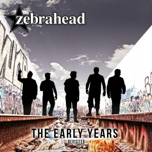Zebrahead The Early Years Revisited 2015