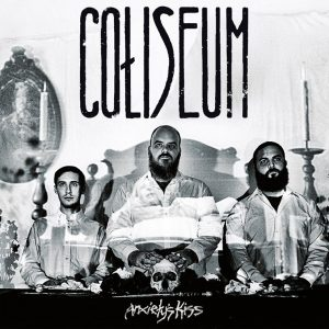 Coliseum - Anxiety's Kiss (2015)