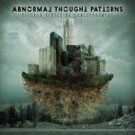 Abnormal Thought Patternsilta uusi albumi kesäkuussa