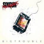 Sixgun Renegades – Big Trouble