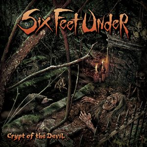 Six Feet Under Crypt Of The Devil 2015