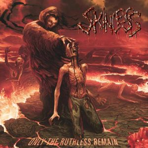 Skinless Only The Ruthless Remain 2015