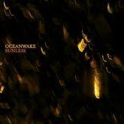 Oceanwake – Sunless
