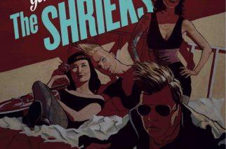 The Shrieks – Get Over Here
