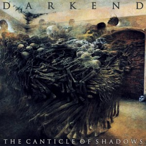 Darkend The Canticle Of Shadows 2015