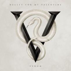 Bullet For My Valentine Venom 2015