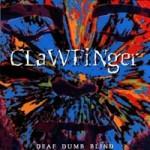 Clawfinger Death Dumb Blind 1993