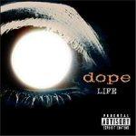 Dope Life 2001