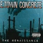 E. Town Concrete The Renaissance 2003