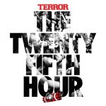 Terror – The 25th Hour