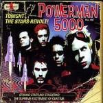 Powerman 5000 Tonight the Stars Revolt!