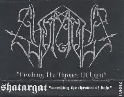 Shatargat - Crushing the Thrones of Light