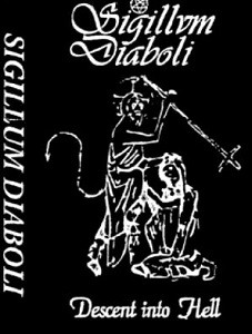 Sigillum Diaboli - Descent Into Hell