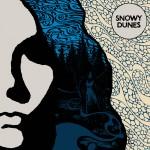 Snowy Dunes – S/T