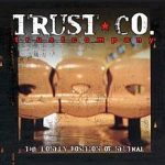 Trust Company The Lonely Position of Neutral 2002