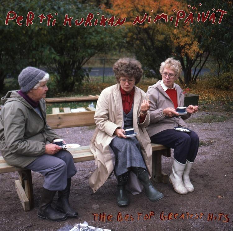 Pertti Kurikan Nimipäivät – The Best of Greatest Hits