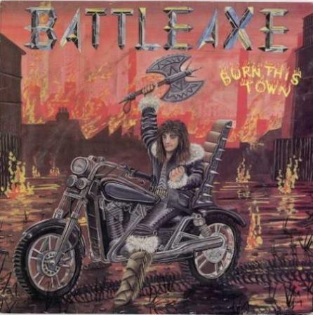 Battleaxe - Burn This Town