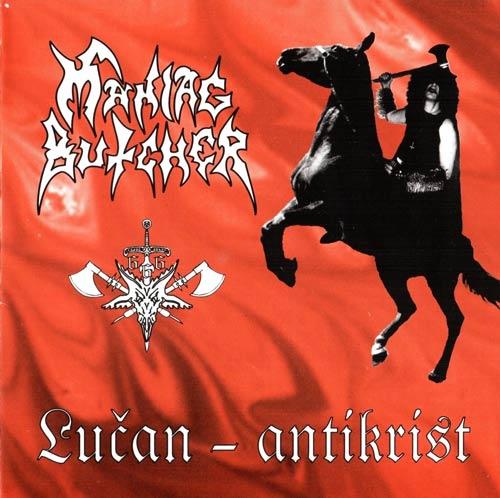 Maniac Butcher - Lucan Antichrist