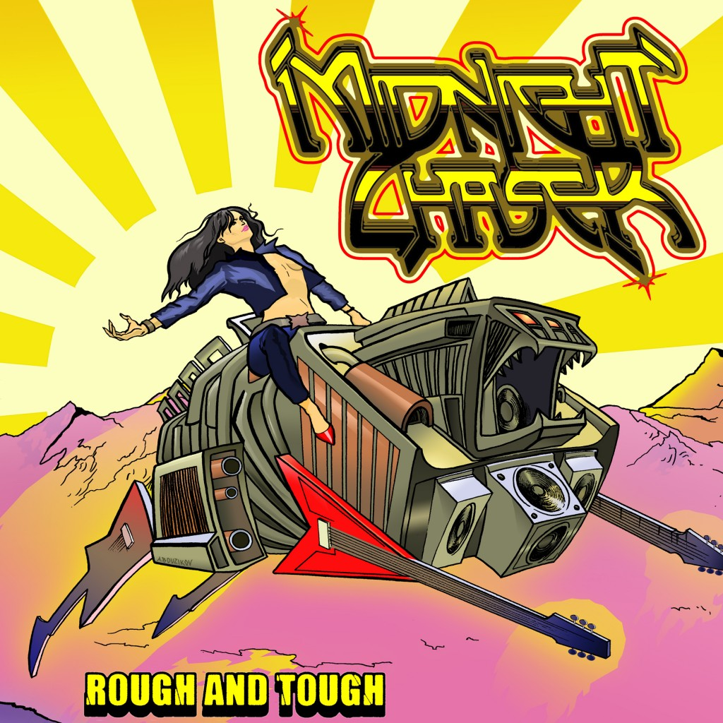 Midnight Chaser - Rough and Tough
