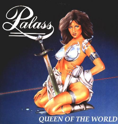 Palass - Queen of the World