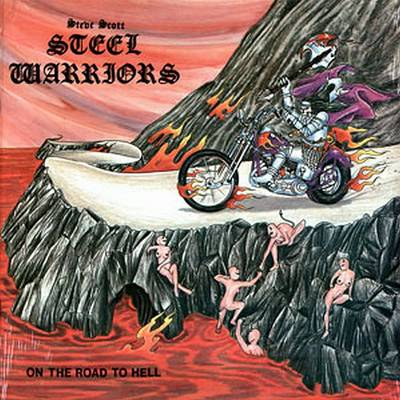 Steel Warriors - On the Road to Hell