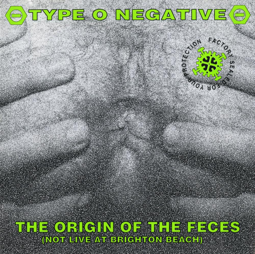 Type O Negative - The Origin of the Feces