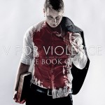 V For Violence – the Book Of V